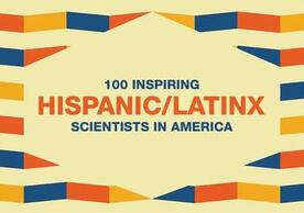 Enrique De La Cruz is recognized among 100 inspiring Hispanic/Latinx scientists in US